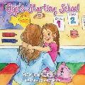 Gigi's Starting School
