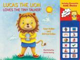 Lucas the Lion Loves the Tiny Talker(tm)
