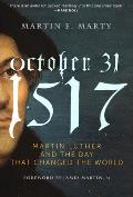 October 31 1517 The Day That Changed the World