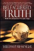 Beleaguered Truth