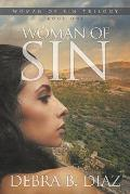 Woman of Sin, Book One in the Woman of Sin Trilogy