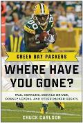 Green Bay Packers: Where Have You Gone?
