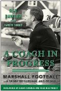 A Coach in Progress: Marshall Footballaa Story of Survival and Revival