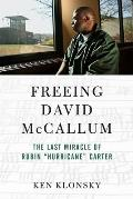 Freeing David McCallum: The Last Miracle of Rubin hurricane Carter