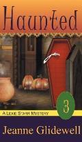 Haunted (a Lexie Starr Mystery, Book 3)