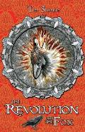 The Revolution and the Fox: Calatians Book 4