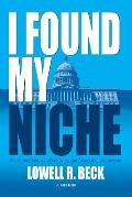I Found My Niche, a Lifetime Journey of Lobbying and Association Leadership