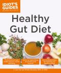 Healthy Gut Diet: Understand the Link Between Gut Health and Your Overall Well-Being