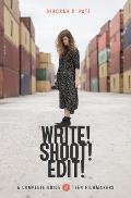 Write Shoot Edit The Complete Guide for Teen Filmmakers