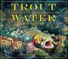 Trout Water