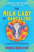 Milk Lady of Bangalore An Unexpected Adventure