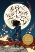 Girl Who Drank the Moon Winner of the 2017 Newbery Medal