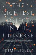 Lightest Object in the Universe A Novel
