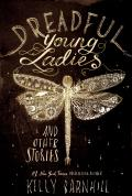 Dreadful Young Ladies & Other Stories
