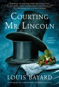 Courting Mr Lincoln A Novel