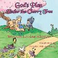 God's Plan Under the Cherry Tree