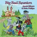 Big Bad Reunion