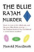 The Blue Rajah Murder