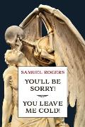 You'll Be Sorry! / You Leave Me Cold!: (A Golden-Age Mystery Reprint)