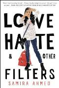 Love, Hate and Other Filters - Signed Edition