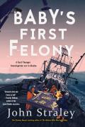 Babys First Felony