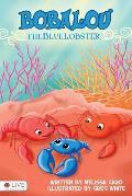 Bobalou the Blue Lobster