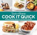 Taste of Home Cook It Quick All Time Family Classics in 10 20 & 30 Minutes