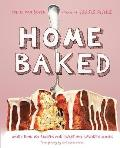 Home Baked: More Than 150 Recipes for Sweet and Savory Goodies