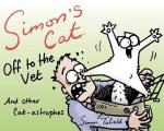 Simons Cat Off to the Vet & Other Cat Astrophes Fixed Layout Edition