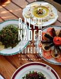 Ralph Nader & Family Cookbook Classic Recipes from Lebanon & Beyond