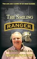 The Smiling Ranger: The Life and Career of US Army Ranger
