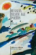 Russian Silver Age Poetry Texts & Contexts