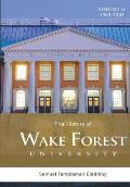 The History of Wake Forest University: Volume 6