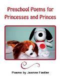 Preschool Poems for Princesses and Princes