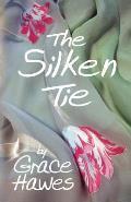 The Silken Tie
