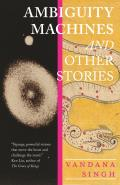 Ambiguity Machines & Other stories