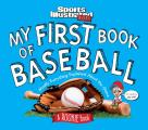 My First Book of Baseball: A Rookie Book (a Sports Illustrated Kids Book)