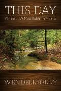 This Day New & Collected Sabbath Poems 1979 1991