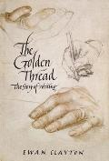 Golden Thread A History of Writing
