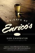 Fridays At Enricos A Novel