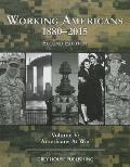 Working Americans, 1880-2015 - Vol. 5: At War, Second Edition: Print Purchase Includes Free Online Access
