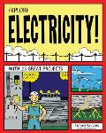 Explore Electricity With 25 Great Projects
