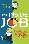 Inside Job & Other Skills I Learned as a Superspy