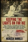 Keeping the Lights on for Ike Daily Life of a Utilities Engineer at Afhq in Europe During Wwii Or What to Say in Letters Home When Youre Not Allo