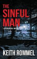 The Sinful Man: A Psychological Thriller