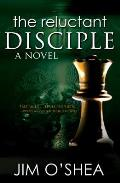 The Reluctant Disciple