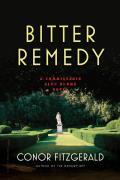 Bitter Remedy A Commissario Alec Blume Novel