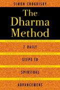 Dharma Method 7 Daily Steps to Spiritual Advancement