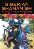 Siberian Shamanism The Shanar Ritual of the Buryats
