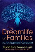 Dreamlife of Families The Psychospiritual Connection